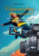 Videomarketing - ein Arbeitsbuch