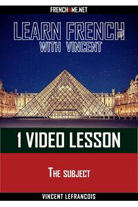 LearnFrenchwithVincent-1videolesson-Thesubject
