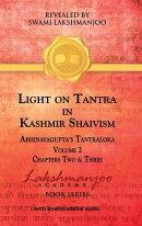 Light on Tantra in Kashmir Shaivism - Volume 2