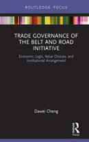 Trade Governance of the Belt and Road Initiative