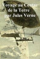 Voyage au Centre de la Terre (in the original French)