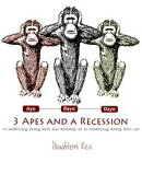 3 Apes and a Recession