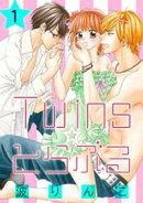 Twins☆とらぶる【分冊版】 1話