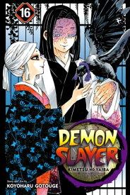 Demon Slayer: Kimetsu no Yaiba, Vol. 16Undying【電子書籍】[ Koyoharu Gotouge ]