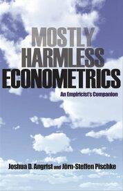 Mostly Harmless EconometricsAn Empiricist's Companion【電子書籍】[ Joshua D. Angrist ]