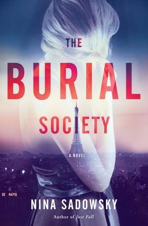The Burial SocietyA Novel【電子書籍】[ Nina Sadowsky ]