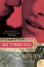Back to Wando Passo A Novel【電子書籍】[ David Payne ]