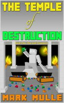 The Temple of Destruction: Book One ? The Lost Treasures