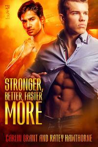 Stronger, Better, Faster, More【電子書籍】[ Carlin Grant ]
