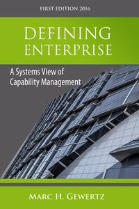 DefiningEnterpriseASystemsViewofCapabilityManagement