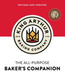 The King Arthur Flour All-Purpose Baker's Companion (Revised and Updated) (Revised and updated)
