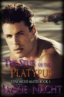 The Spur of the Platypus
