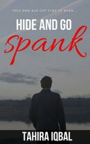 Hide and Go Spank: It's Time to Start Counting...