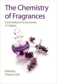 The Chemistry of Fragrances From Perfumer to Consumer【電子書籍】