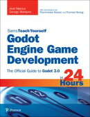 Godot Engine Game Development in 24 Hours, Sams Teach Yourself