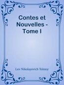 Contes et Nouvelles - Tome I