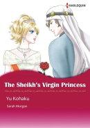 THE SHEIKH'S VIRGIN PRINCESS (Harlequin Comics)