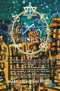 Return to Forever【電子書籍】[ Mark Salvatore Pitifer ]