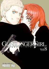 GUNSLINGER GIRL(8)【電子書籍】[ 相田 裕 ]