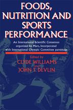 Foods, Nutrition and Sports PerformanceAn international Scientific Consensus organized by Mars Incorporated with International Olympic Committee patronage【電子書籍】