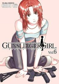 GUNSLINGER GIRL(6)【電子書籍】[ 相田 裕 ]