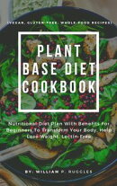 Plant Base Diet Cookbook