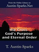 The Cross - God's Purpose and Eternal Order