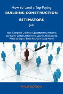 How to Land a Top-Paying Building construction estimators Job: Your Complete Guide to Opportunities, Resumes…