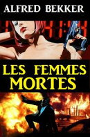 Les femmes mortes