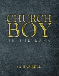 Church Boy in the Dark【電子書籍】[ Har'rell ]