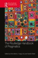 The Routledge Handbook of Pragmatics