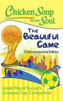 Chicken Soup for the Soul: The Beautiful Game