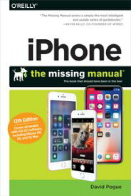 iPhone: The Missing ManualThe book that should have been in the box【電子書籍】[ David Pogue ]