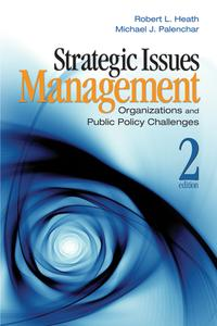 Strategic Issues ManagementOrganizations and Public Policy Challenges【電子書籍】[ Robert L. Heath ]