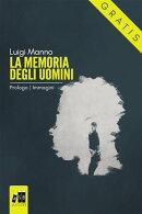 La memoria degli uomini - Prologo: Immagini (Gratis-gratuito-free)