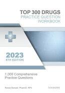Top 300 Drugs Practice Question Workbook