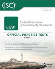 (ISC)2 CISSP Certified Information Systems Security Professional Official Practice Tests【電子書籍】[ Mike Chapple ]