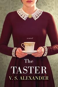 The Taster (Kobo Exclusive)【電子書籍】[ V.S. Alexander ]