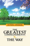 The Greatest Commandments & the Way