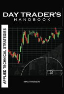 Day Trader's Handbook, Applied Technical Strategies