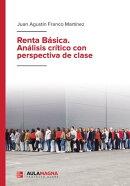 Renta Básica. Análisis crítico con perspectiva de clase