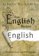 How English Became English