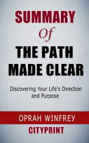 Summary of The Path Made Clear: Discovering Your Life's Direction and Purpose |