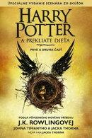 Harry Potter a prekliate dieťa PRVÁ A DRUHÁ ČASŤ (Špeciálne vydanie scenára zo skúšok)