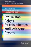 Exoskeleton Robots for Rehabilitation and Healthcare Devices