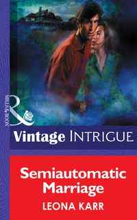 SemiautomaticMarriage(Mills&BoonIntrigue)