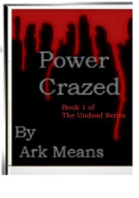 PowerCrazedbook1ofTheUndeadSeries