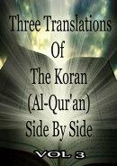 Three Translations Of The Koran Vol 3