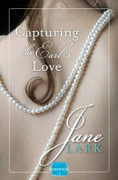 Capturing the Earl's Love: A free Novella (The Marlow Family Secrets)