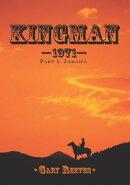 Kingmanー1971